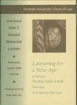 Program for the 25th Annual John F. Sonnett Memorial Lecture Series: Lawyering for a New Age