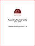 2007-2008 Fordham Law School Faculty Bibliography