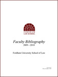 2009-2010 Fordham Law School Faculty Bibliography by Fordham Law School Library