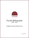 2009-2010 Fordham Law School Faculty Bibliography