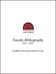 2011-2012 Fordham Law School Faculty Bibliography