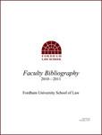 2010-2011 Fordham Law School Faculty Bibliography