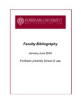 January 2020 - June 2020 Fordham Law School Faculty Bibliography