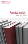 Faculty Spotlight Journal 2010 by Fordham Law Communications