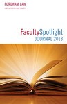Faculty Spotlight Journal 2013 by Fordham Law Communications