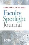 Faculty Spotlight Journal 2016 by Fordham Law Communications