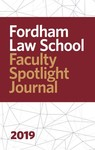 Faculty Spotlight Journal 2019 by Fordham Law Communications