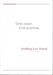 Dean's Report to the Alumni - One Vision One Promise by Michael M. Martin