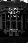 From Failing Hands: the Story of Presidential Succession