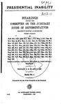 Presidential Inability: Hearings Before the Committee on the Judiciary, House of Representatives, 89th Congress